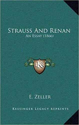 Strauss and Renan: An Essay (1866)