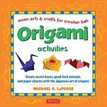 Origami Activities: Create secret boxes, good-luck animals, and paper charms with the Japanese art of origami: Origami Book with 15 Projects (Asian Arts And Crafts For Creative Kids)
