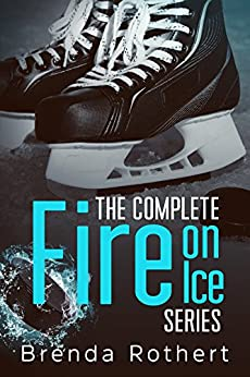 The Complete Fire on Ice Series by [Rothert, Brenda]