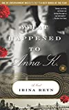 What Happened to Anna K.: A Novel (Touchstone Books (Paperback))