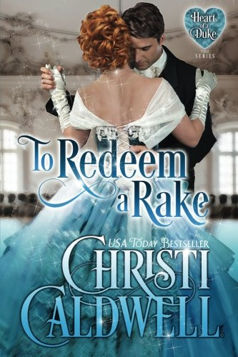 To Redeem a Rake (Heart of a Duke)