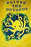 Oliver the Octopus, Travis Bergsgaard, 1502792788