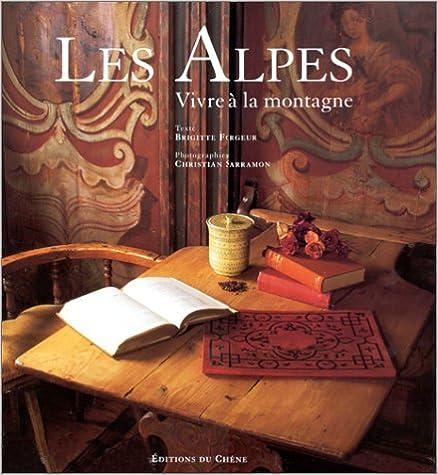 Les Alpes. Vivre à la montagne pdf, epub