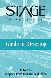 Stage Directions Guide to Directing (Stage Directions Guides)