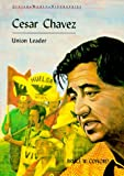 Cesar Chavez, Bruce W. Conord, 0791019993