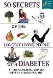 50 Secrets of the Longest Living People with Diabetes (Marlowe Diabetes Library)