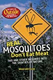 Real Mosquitoes Don't Eat Meat, Brad Wetzler, 0393061574