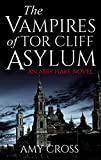 #5: The Vampires of Tor Cliff Asylum
