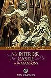 The Interior Castle: TAN Classic