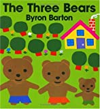 The Three Bears, Byron Barton, 0060204249