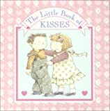 The Little Book of Kisses, RH Disney Staff and Steve Wiesinger, 0375823956