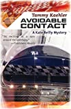Avoidable Contact: A Kate Reilly Mystery (Kate Reilly Mysteries)