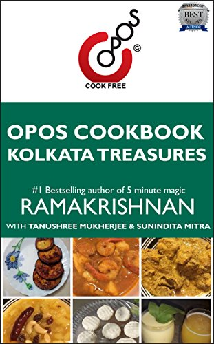 Kolkata Treasures: OPOS Cookbook by Tanushree Mukherjee and Sunindita Mitra