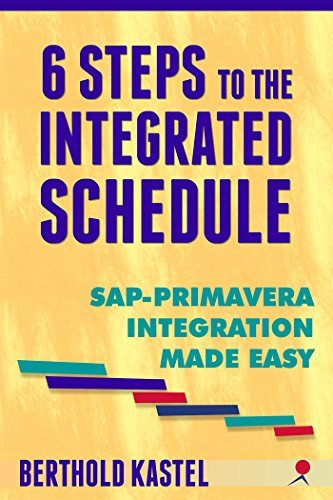 Download 6 Steps to the Integrated Schedule – SAP-Primavera Integration Made Easy Pdf