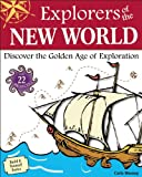 Explorers of the New World, Carla Mooney, 193631343X