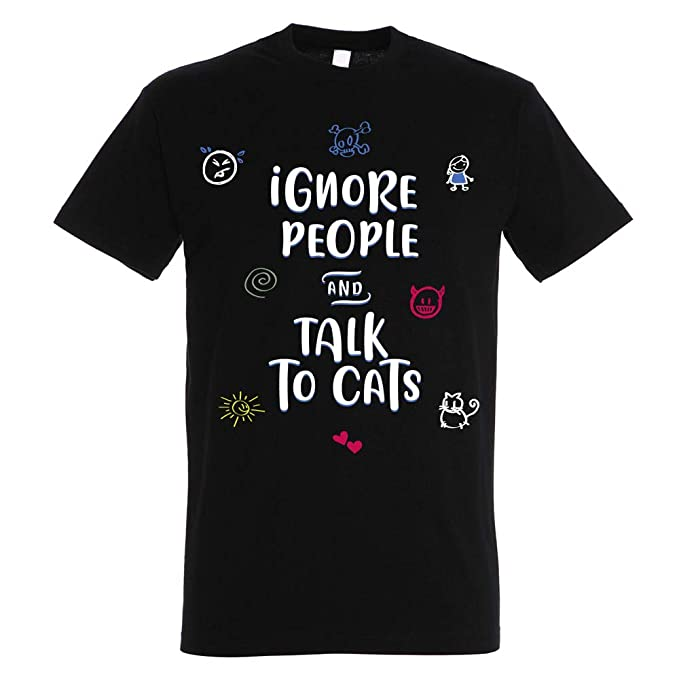 Camiseta Ignore People and Talk to Cats - Gatos - 100% Algodón - Serigrafía: Amazon.es: Ropa y accesorios
