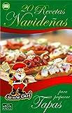 20 RECETAS NAVIDEÑAS PARA PREPARAR TAPAS (Colección Santa Chef) (Spanish Edition)