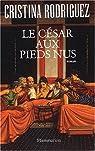 Le César aux pieds nus par Rodriguez