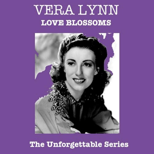 Vera Lynn  - Auf Weiderseh'n Sweetheart