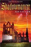 Shadowmancer, G. P. Taylor, 0142403415