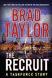 The Recruit: A Taskforce Story (Kindle Single)