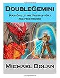 Double Gemini, Michael Henry Dolan, 1494861720