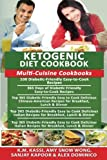 img - for Ketogenic Diet Cookbook: Multi-Cuisine Cookbooks- 100 Diabetic-friendly recipes+ 365 Diabetic-friendly recipes+ Top 365 Chinese-American recipes+ Indian recipes + Italian recipes book / textbook / text book
