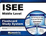 ISEE Middle Level Flashcard Study System: ISEE Test Practice Questions & Review for the Independent School Entrance Exam (Cards)