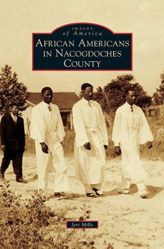Books : African Americans in Nacogdoches County