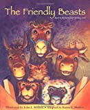 The Friendly Beasts, Karen Blumen, 0806633301