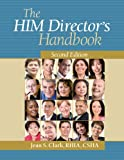 The HIM Director's Handbook, Second Edition