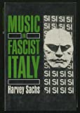 Music in Fascist Italy