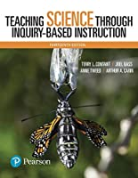 Teaching Science Through Inquiry-Based Instruction, 13th Edition Front Cover