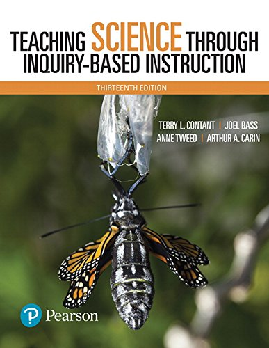 Teaching Science Through Inquiry-Based Instruction, Enhanced Pearson eText -- Access Card (13th Edition)