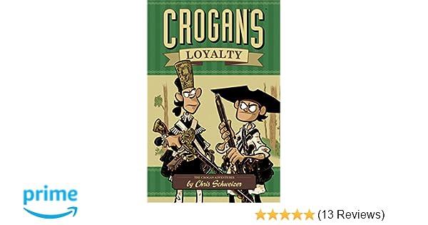 Amazoncom Crogans Loyalty The Crogan Adventures 9781934964408