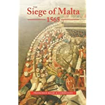 The Siege of Malta, 1565: Translated from the Spanish edition of 1568