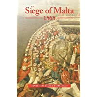 The Siege of Malta, 1565 (First Person Singular): Translated from the Spanish Edition of 1568