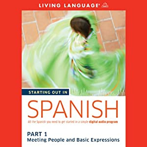 Starting Out in Spanish, Part 1 Audiobook