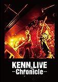 KENN LIVE -Chronicle-