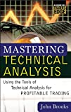 Mastering Technical Analysis (McGraw-Hill Trader's Edge Series)