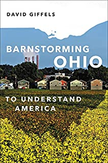 Book Cover: Barnstorming Ohio: To Understand America