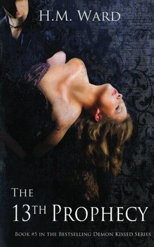 The 13th Prophecy: Demon Kissed (Volume 5) pdf