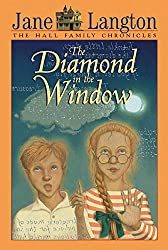 The Diamond in the Window (The Hall Family Chronicles)