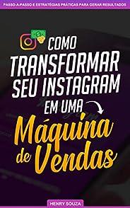 Como Transformar seu Instagram em uma Máquina de Vendas