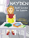 Hayden Just Loves to Learn, Camille Farley, 1625638485