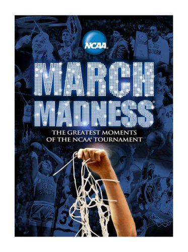 - NCAA March Madness: The Greatest Moments of the NCAA Tournament