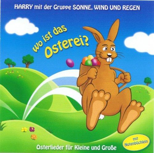 Wo ist das Osterei? Osterlieder für Kleine und Große mit Noten- und Textbüchlein