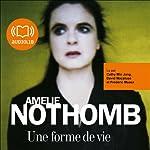 Une forme de vie | Amélie Nothomb