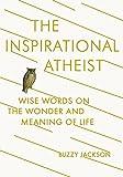 The Inspirational Atheist, Buzzy Jackson, 0142181420