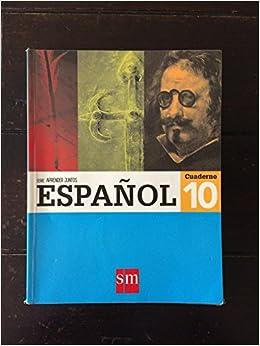 Aprender Juntos Espanol 10 (Cuaderno): Ediciones SM: 9781630142179: Amazon.com: Books